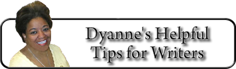 Dyanne HelpfulTips for Writers